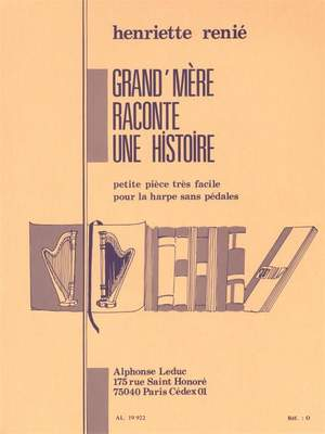 Henriette Renié: Grand' Mère Raconte Une Histoire