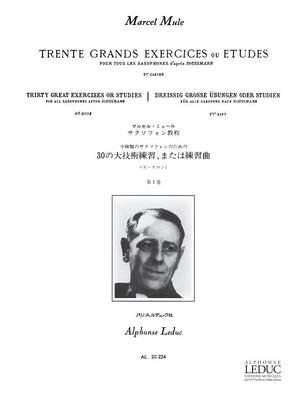 Marcel Mule: 30 Grands Exercices ou Etudes Vol.1