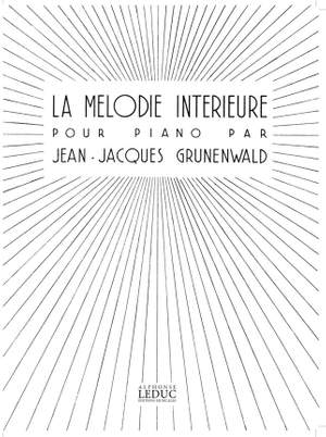 Jean-Jacques Grunenwald: Melodie Interieure