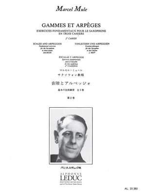 Marcel Mule: Gammes et Arpèges en trois cahiers, Vol. 2