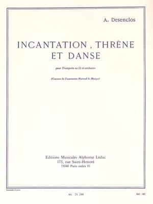 Alfred Desenclos: Incantation Threne Et Danse