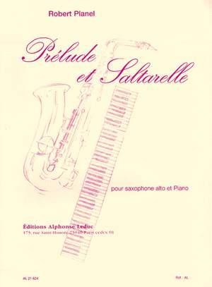 Robert Planel: Prélude et Saltarelle pour saxophone et piano