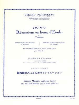 Gérard Pichaureau: Gerard Pichaureau: Thirty Recreative Studies