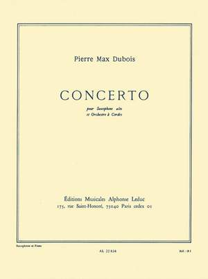 Pierre-Max Dubois: Concerto For Alto Saxophone And String Orchestra