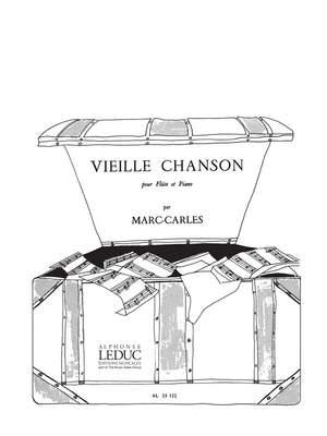 Marc Carles: Vieille Chanson