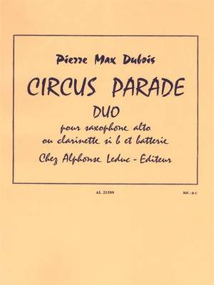 Dubois: Circus Parade Duo