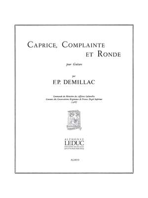 Demillac: Caprice Complainte Et Ronde