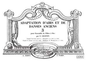 F. Ligistin: Adaptation dAirs et de Danses anciens Vol.3