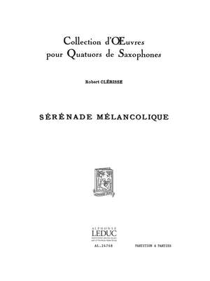Robert Clerisse: Serenade Melancolique