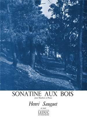 Henri Sauguet: Sonatine Aux Bois