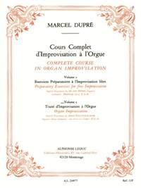 Marcel Dupré: Complete Course in Organ Improvisation - Volume 2