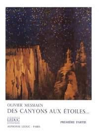 Olivier Messiaen: Des Canyons aux Etoiles Part 1