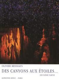 Olivier Messiaen: Des Canyons aux Etoiles Part 2
