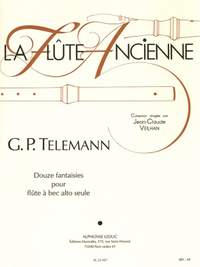 Georg Philipp Telemann: 12 Fantasies For Solo Recorder