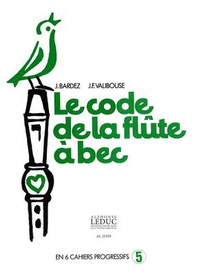 Jean-Claude Barbez: Le Code de la Flûte a Bec Vol.5
