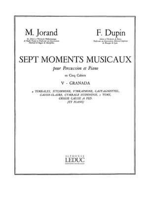 Marcel Jorand_François Dupin: 7 Moments musicaux 5 - Granada