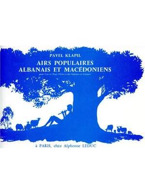Pavel Klapil: Airs populaires albanais et macedoniens