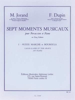 Marcel Jorand_François Dupin: 7 Moments musicaux 1 - Petite Marche et Bouboula