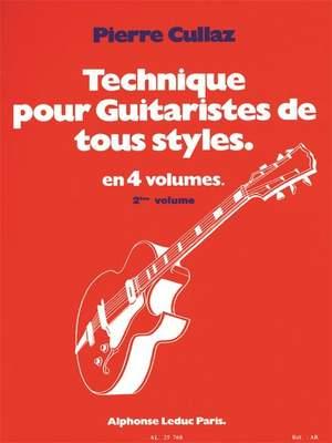 Pierre Cullaz: Technique Pour Guitaristes de Tous Styles  Vol 2
