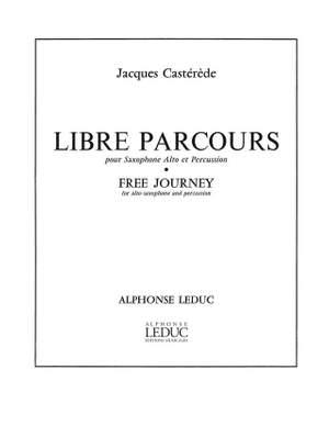 Jacques Castérède: Libre Parcours