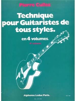 Pierre Cullaz: Technique Pour Guitaristes de Tous Styles  Vol 4