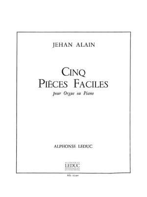 Jehan Alain: Cinq Pièces Faciles
