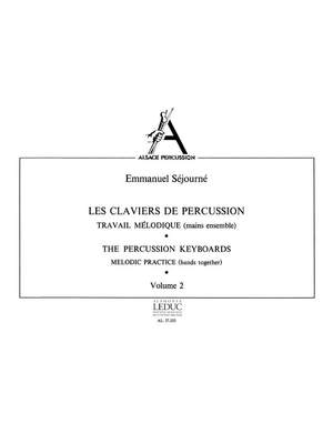 Emmanuel Sejourne: Les Claviers de Percussion Vol.2