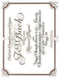 J.S. Bach: Complete Organ Works Volume 12: 20 Miscellaneous Chorales (L - W) etc.