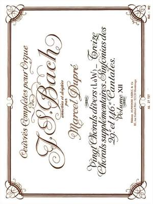 J.S. Bach: Complete Organ Works Volume 12: 20 Miscellaneous Chorales (L - W) etc. Product Image