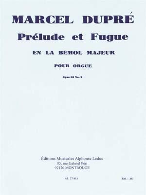 Marcel Dupré: Prelude et Fugue In A-Flat Major