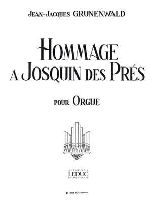 Jean-Jacques Grunenwald: Hommage A Josquin Des Pres