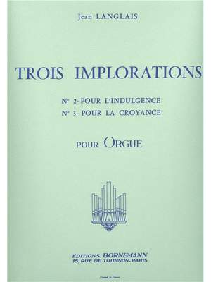 Jean Langlais: 3 Implorations No.2 & No.3