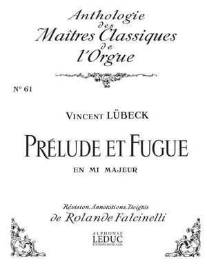 Lubeck: Prelude Et Fugue En Mi Majeur