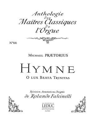 Praetorius: Hymne:O Lux Beata Trinitas