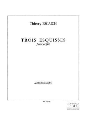 Thierry Escaich: 3 Esquisses