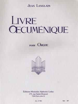 Jean Langlais: Livre Oecumenique