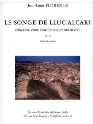 Jean-Louis Florentz: Le Songe de Lluc Alcari Op.10