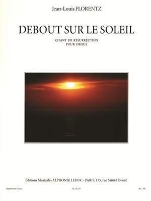 Jean-Louis Florentz: Debout Sur Le Soleil