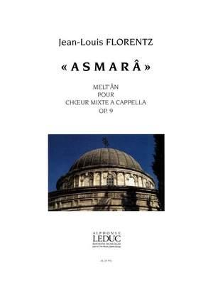 Jean-Louis Florentz: Asmara Op.9 - Melt'An