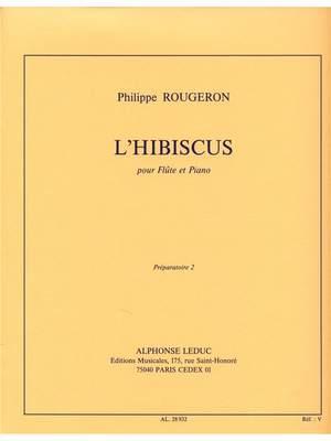 Philippe Rougeron: Philippe Rougeron: LHibiscus