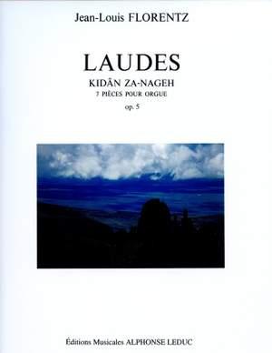 Jean-Louis Florentz: Laudes Op. 5 - Kidan Za-Nageh