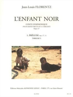 Jean-Louis Florentz: L'Enfant noir Op.17 - Conte symphonique