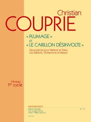 Christian Couprie: Plumage & Le Carillon desinvolte