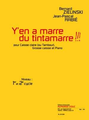 Zielinski-Rabie: Y'En A Marre Du Tintamarre!!!