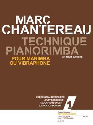 Chantereau: Technique pianorimba (en 3 cahiers) vol. 1