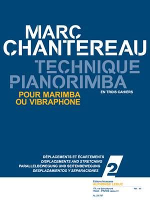 Chantereau: Technique pianorimba (en 3 cahiers) vol. 2