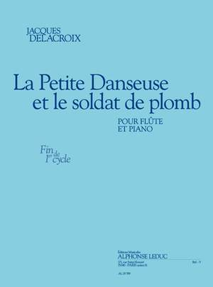 Delacroix: La petite danseuse et le soldat de plomb