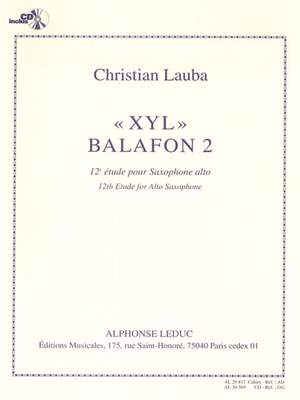 Christian Lauba: XYL Balafon 2, 12th Study for Alto Saxophone