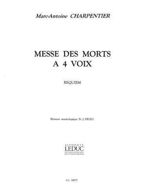 Marc-Antoine Charpentier: Messe Des Morts En Re Mineur