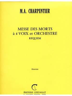 Marc-Antoine Charpentier: Messe Des Morts En Sol Mineur